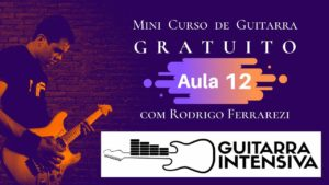Exercícios Cromáticos (Curso de Guitarra Gratis Aula 12)