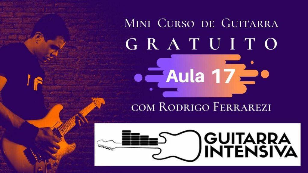 Ligados Guitarra Exercícios (Curso Gratis Aula 17)