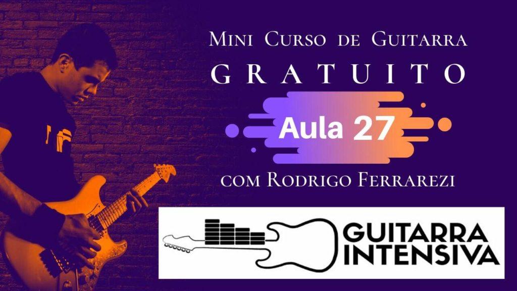 Progressão Harmônica (Curso de Guitarra Gratis Aula 27)